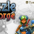 Puzzle Forge: Become the most famous blacksmith and craft the best weapons of the realm!  The Tuesday Quest developers have done it again by making another fab puzzle game for...