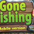 Gone Fishing: Angling on steroids! Wow, you can find a game substitute of any hobby these days.  But weirdly enough perhaps Gone Fishing is a hidden gem because it takes...